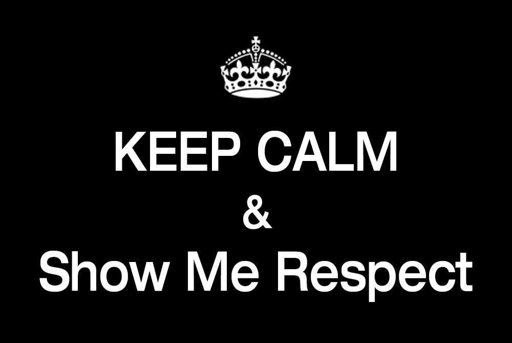 Pride Mixed Martial Arts - Keep Calm And Show Me Respect